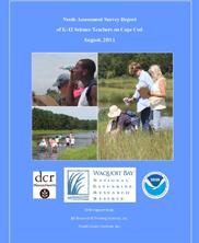 Needs Assessment Survey Report of K-12 Science Teachers on Cape Cod