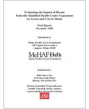 Evaluation of the Impact on Access and Cost on Expansion of Federally Qualified Health Centers in Maine