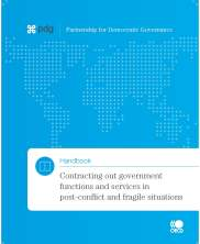 View details: Handbook: Contracting Out Government Functions and Services in Post Conflict and Fragile Situations