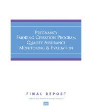 Pregnancy Smoking Cessation Program Quality Assurance Monitoring & Evaluation