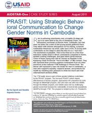 View details: Case Study: PRASIT-Using Strategic Behavioral Communication to Change Gender Norms in Cambodia