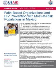 View details: AIDSTAR-One Case Study: Faith-Based Organizations and HIV Prevention with Most-at-Risk Populations in Mexico