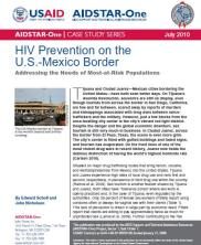 View details: Case Study: HIV Prevention on the U.S.-Mexico Border: Addressing the Needs of Most-at-Risk Populations