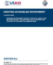 View details: Creating an Enabling Environment: An Exceprt from the Pediatric HIV Treatment Toolkit