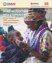 View details: Working together with Communities: A Case Study of IFHP and Ethiopia's Health Extension Program