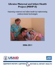 Ukraine Maternal and Infant Health Project (MIHP-II) - Improving maternal and infant health by implementing evidence-based technologies