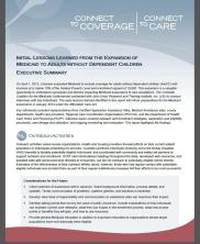 View details: Connect to Coverage, Connect to Care: Initial lessons learned from the expansion of Medicaid to adults without dependent children (Executive summary)