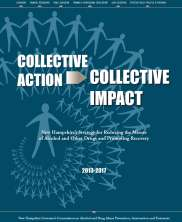 View details: Collective Action, Collective Impact: NH's Strategy for Reducing the Misuse of Alcohol and Other Drugs and Promoting Recovery