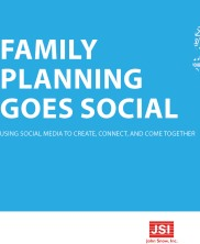 View details: Family Planning Goes Social: Using social media to create, connect, and come together