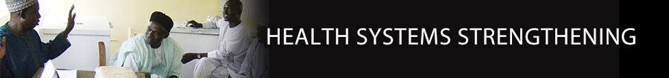 Health Systems Strengthening - Technical Expertise - International Health