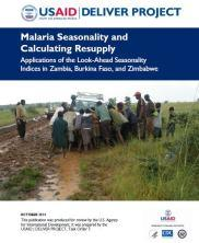 View details: Malaria Seasonality and Calculating Resupply: Applications of the Look-Ahead Seasonality Indices in Zambia, Burkina Faso, and Zimbabwe
