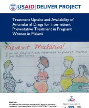 View details: Treatment Uptake and Availability of Antimalarial Drugs for Intermittent Preventative Treatment in Pregnant Women in Malawi