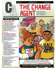 View details: Change Agent Issue 44: When We Fight, We Win!