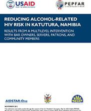 View details: Reducing Alcohol-Related HIV Risk in Katutura, Namibia: Results from a Multi-Level Intervention