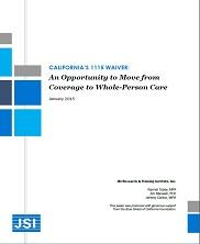 View details: California's 1115 Waiver: An Opportunity to Move from Coverage to Whole-Person Care