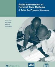 Rapid Assessment of Referral Care Systems A Guide for Program Managers