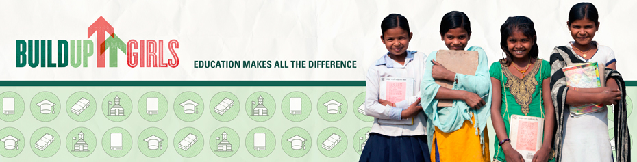 Build Up Girls: Education makes all the difference.