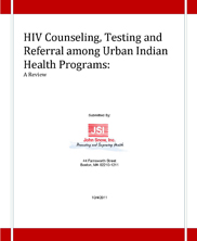HIV Counseling, Testing and Referral among Urban Indian Health Programs: A Review