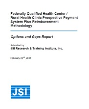 FQHC/RHC Prospective Payment System Plus Reimbursement Methodology: Options and Gaps Report