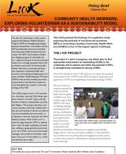 View details: Community Health Workers: Exploring Volunteerism as a Sustainability Model (L10K Policy Brief, Vol. 1)