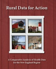 View details: New England Rural Data for Action Study: A Comparative Analysis of Health Data for the New England Region