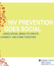 View details: HIV Prevention Goes Social: Using Social Media to Connect, Create, and Come Together