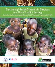 View details: Enhancing Health Systems & Services in a Post-Conflict Setting: Stories from the Northern Uganda Malaria, AIDS & Tuberculosis Programme (NUMAT)
