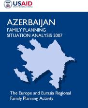 View details: Azerbaijan: Family Planning Situation Analysis 2007
