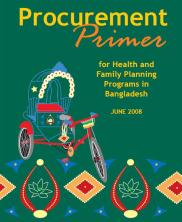 View details: Procurement Primer for Health and Family Planning Programs in Bangladesh