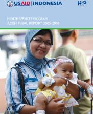 View details: Indonesia Health Services Program Aceh Final Report 2005-2008