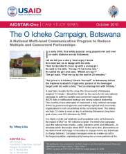 View details: The O Icheke Campaign, Botswana: A National Multi-level Communication Program to Reduce Multiple and Concurrent Partnerships
