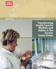 View details: Transforming Health Care for Mothers and Babies in the Former Soviet Union