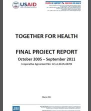 View details: Together for Health -- Final Project Report, October 2005 - September 2011
