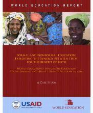 View details: Formal and Nonformal Education: Exploiting the Synergy Between them for the Benefit of Both - World Education's Integrated Education Strengthening and Adult Literacy Program in Mali