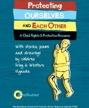 View details: Protecting Ourselves and Each Other: A Child Rights and Protection Resource
