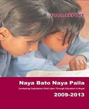 View details: Naya Bato Naya Paila: Combating Exploitative Child Labor Through Education in Nepal Final Report