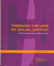 View details: Through the Lens of Social Justice: Using The Change Agent in Adult Education