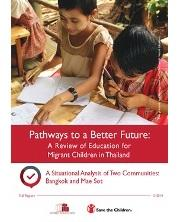 View details: Pathways to a Better Future: A Review of Education for Migrant Children in Thailand