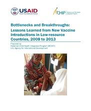 View details: Bottlenecks and Breakthroughs: Lessons Learned from New Vaccine Introductions in Low-resource Countries, 2008 to 2013