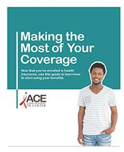 View details: Making the Most of Your Coverage - Consumer Guide