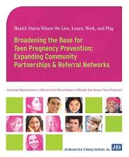 View details: Broadening the Base for Teen Pregnancy Prevention: Expanding Community Partnerships and Referral Networks