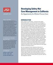 View details: Developing Safety-Net Care Management in California: An Opportunity for Whole-Person Care