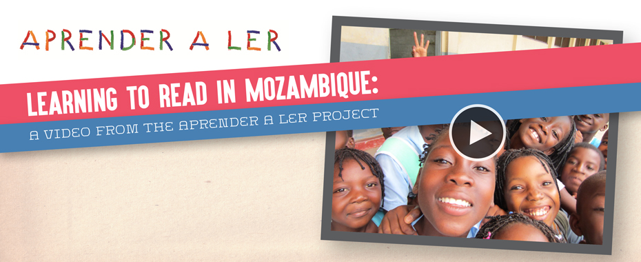 A new video highlights how young students in Mozambique are learning to read READ MORE »