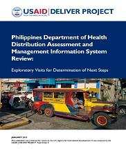 View details: Philippines Department of Health Distribution Assessment and Management Information System Review: Exploratory Visits for Determination of Next Steps