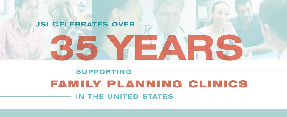 JSI Celebrates more than 35 Years Supporting Family Planning in the US. READ MORE »