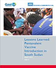 View details: Lessons Learned: Pentavalent Vaccine Introduction South Sudan