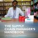 Supply Chain Manager's Handbook