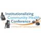 Institutionalizing Community Health Conference
