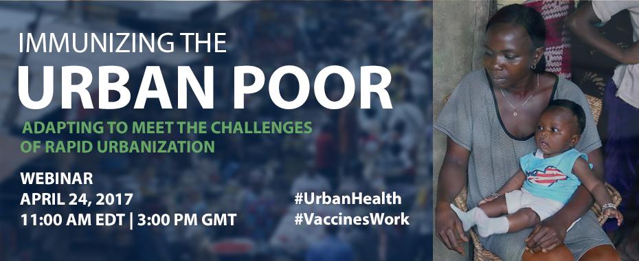 Join JSI for a webinar on Immunizing the Urban PoorREAD MORE»
