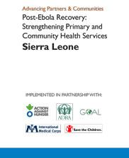 View details: Post-Ebola Recovery: Strengthening Primary and Community Health Services